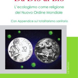 Da Dio al Bio - Guido Vignelli